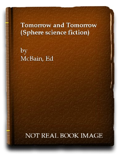 Tomorrow and Tomorrow (0722159021) by Ed McBain