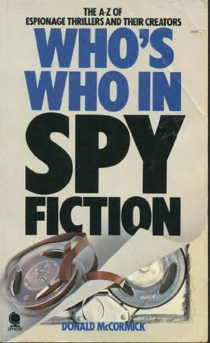 9780722159101: Who's Who In Spy Fiction