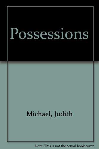 possessions: Michael, Judith