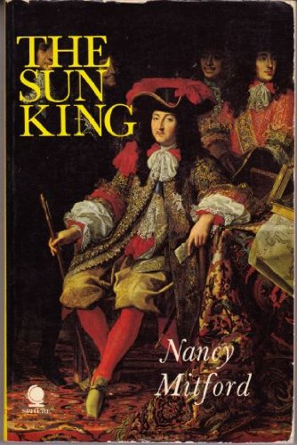 9780722161333: SUN KING: LOUIS XIV AT VERSAILLES