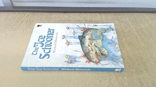 9780722162217: The ice schooner