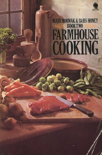Farmhouse Cooking: Book Two