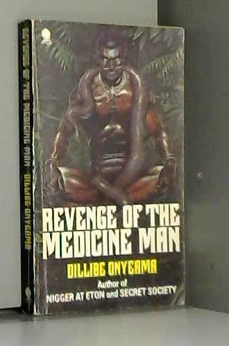 Revenge of the Medicine Man (0722165455) by Onyeama, Dillibe