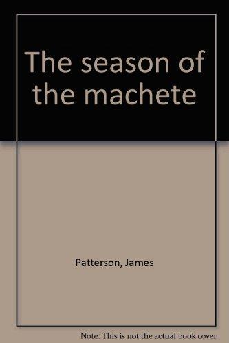 9780722167281: The season of the machete