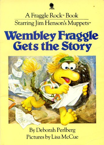 9780722167977: Wembley Fraggle Gets the Story (Fraggle Rock)