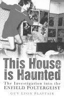 9780722169087: This House is Haunted: Investigation of the Enfield Poltergeist