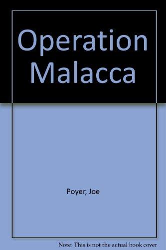 Operation Malacca: Poyer, Joe