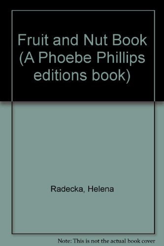 9780722172360: Fruit and Nut Book (A Phoebe Phillips editions book)
