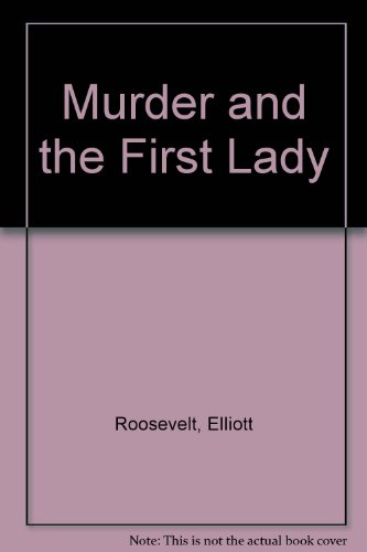 9780722174937: Murder and the First Lady