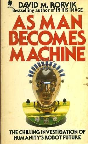 9780722175019: As man becomes machine: The evolution of the cyborg