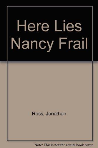 9780722175149: Here Lies Nancy Frail