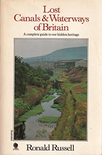 9780722175620: Lost Canals and Waterways of Britain (Russell's Canal Books Series)