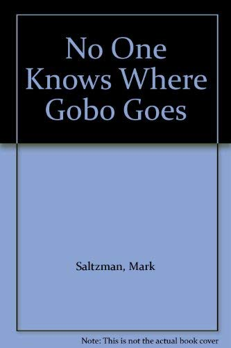 9780722176245: No One Knows Where Gobo Goes