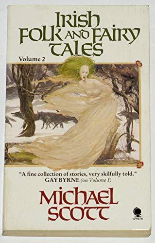 Irish Folk And Fairy Tales Volume 2: Michael Scott