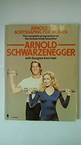 9780722176641: Arnold's Bodyshaping For Women