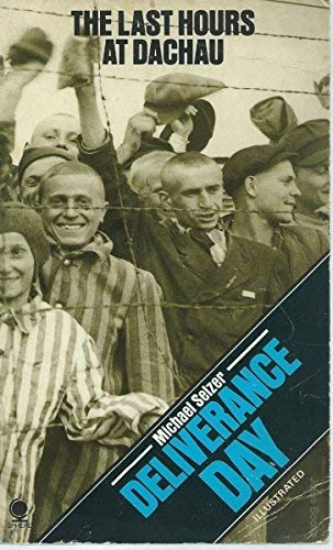 9780722177082: Deliverance Day: Last Hours at Dachau