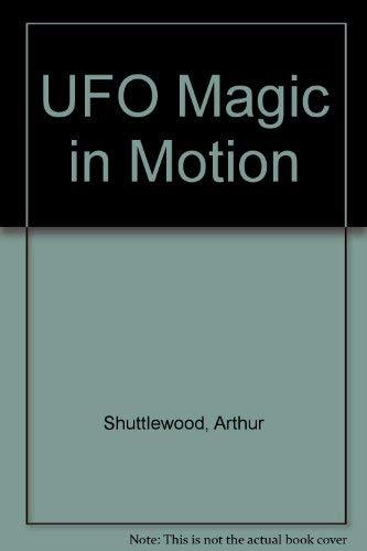 UFO magic in motion: Arthur Shuttlewood
