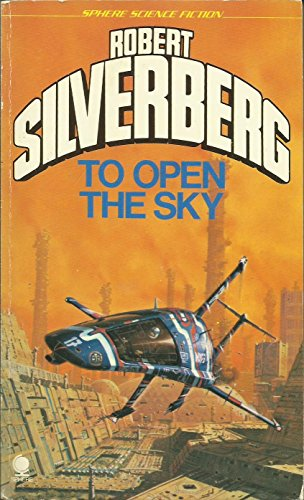 9780722178270: To Open the Sky (Sphere science fiction)