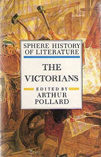 Stock image for Sphere History of Literature: The Victorians v. 6 for sale by Wonder Book