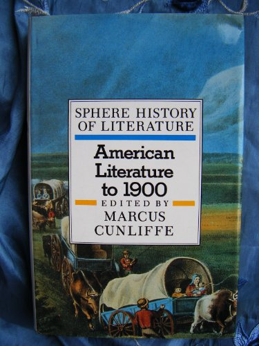 9780722179727: Sphere History of Literature: American Literature to 1900 v. 8