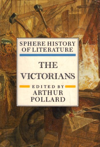 Stock image for Sphere History of Literature: The Victorians v. 6 for sale by Discover Books
