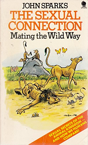 9780722180471: Sexual Connection: Mating the Wild Way