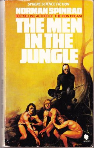 9780722180884: The men in the jungle (Sphere science fiction)