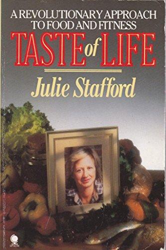 Taste of Life: Stafford, Julie