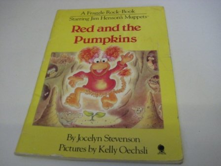 9780722182550: Red and the Pumpkins (A Fraggle Rock book)