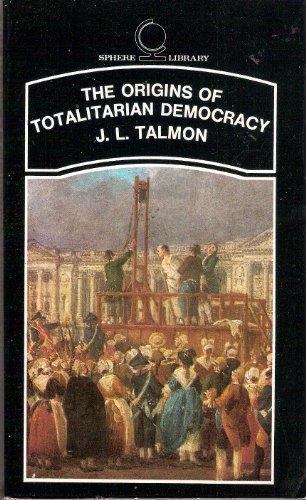 9780722183564: The Origins of Totalitarian Democracy
