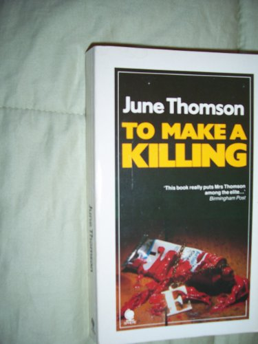 9780722184387: To Make A Killing