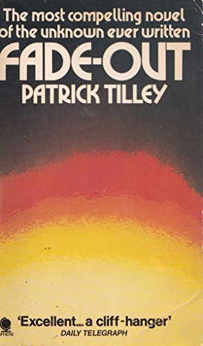 Fade Out: Patrick Tilley