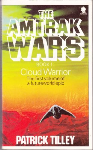 9780722185162: THE AMTRAK WARS: CLOUD WARRIOR BK. 1