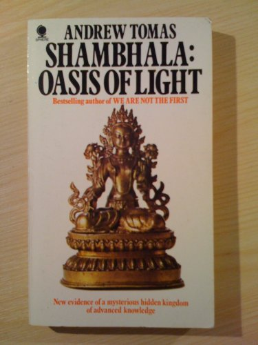 Shambhala: Oasis of Light: Tomas, Andrew