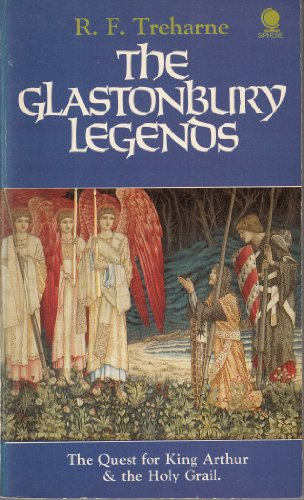 9780722185766: The Glastonbury Legends; The Quest for king Arthur & The Holy Grail