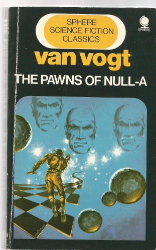 9780722187661: The Pawns of Null-A (The Players of Null-A)