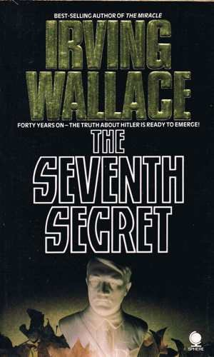 The Seventh Secret: IRVING WALLACE