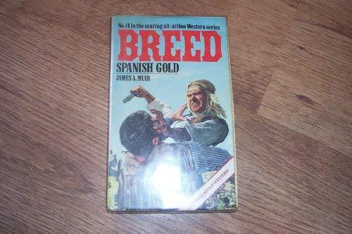 9780722189962: Breed #14: SPANISH GOLD