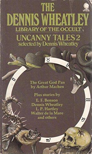 Uncanny Tales: No. 2 (The Dennis Wheatley: Dennis Wheatley (Editor)