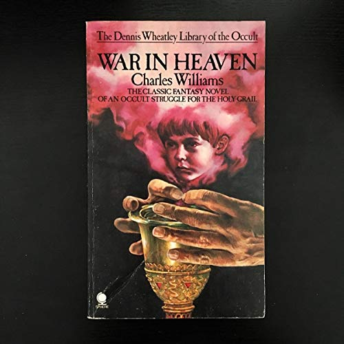 9780722191569: War in Heaven (The Dennis Wheatley library of the occult)