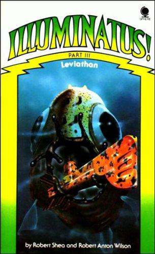 Illuminatus!: Part 3: Leviathan: Shea, Robert and