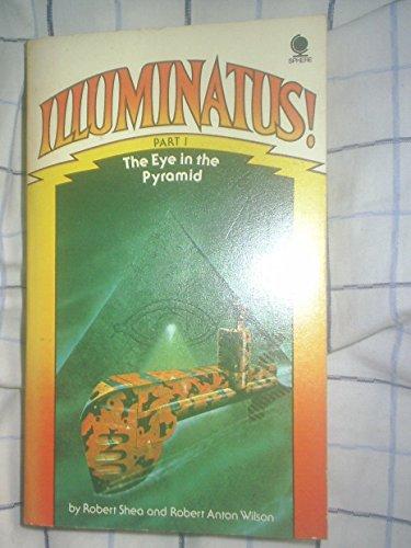9780722192191: Illuminatus! Part 1: the Eye in the Pyramid