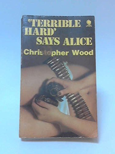 9780722193075: Terrible Hard, Says Alice