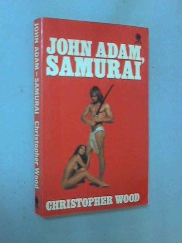 John Adam Samurai (0722193092) by Christopher Wood