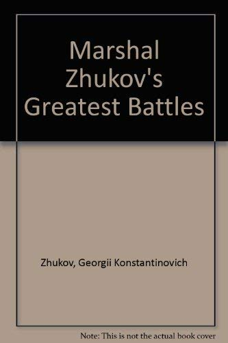 9780722194270: MARSHALL ZHUKOV'S GREATEST BATTLES.