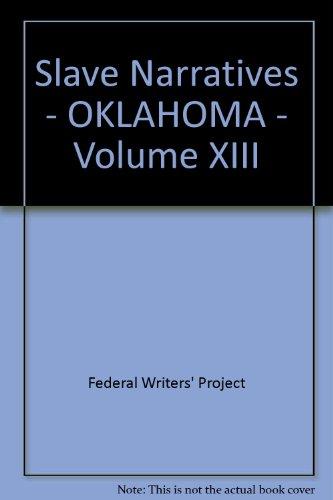 9780722211939: Slave Narratives - OKLAHOMA - Volume XIII