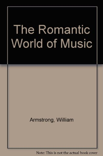 9780722252222: The Romantic World of Music