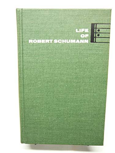 9780722255186: Life of Robert Schumann