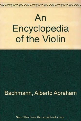 9780722259900: An Encyclopedia of the Violin