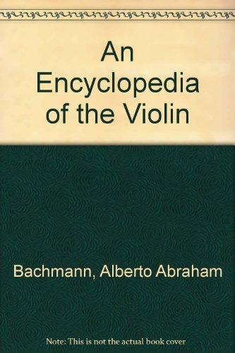 9780722259900: An Encyclopedia of the Violin